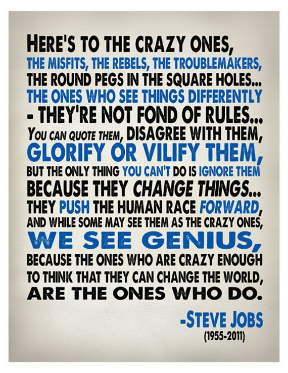 Steve Jobs Quote Heres To The Crazy One S Typography