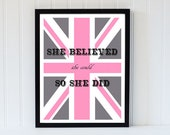 art print poster  typography motivational pink grey union jack flag british uk decor she believed she could so she did