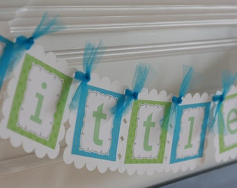 "Mustache Bash Baby Shower or Birthday Blue and Green ""Little Man"" or ""Its a Boy"" Banner - Ask About our Party Pack Special"