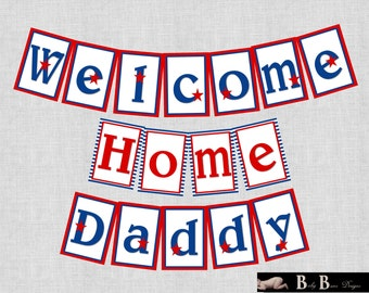 Military/Patriotic Welcome home/Homecoming Banner- Printable & Custom