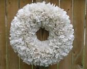 Ivory Wreath -- Rag Wreath -- Muslin Wreath -- Door Wreath -- Indoor Wreath -- Off White Wreath -- Shabby Wreath -- Cottage Wreath