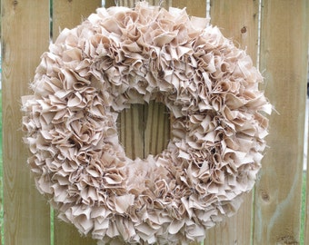Beige Wreath - Rag Wreath - Muslin Wreath - Door Wreath - Indoor Wreath - Tan Wreath - Shabby Wreath - Cottage Wreath - Neutral Wreath