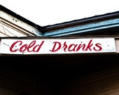 Cold Dranks Vintage Road Sign- Great for the Kitchen