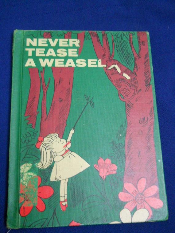 Childrens Book Never Tease a Weasel Jean Conder Soule Denman Hampson
