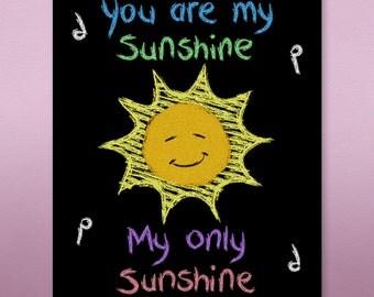 You Are My Sunshine Chalk Art Print nursery child room wall art print