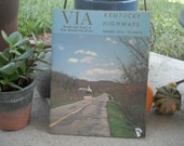 VINTAGE Kentucky TRAVEL Guide, 'VIA Kentucky Highways: Roads and Trails in One Wonderful State, Spring 1972'