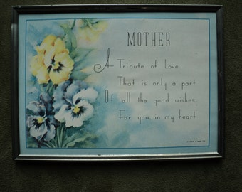 Vintage Cottage Chic Style  Tribute to Mother,  Sentimental Printed Message, Well Done Lithographic Print with Retro Pansy Floral Bouquet