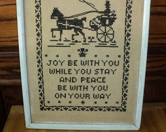 Antique Embroidered Sampler, Black and White Hand Sewn Tapestry Black Embroidered Threads on White Linen Background with wonderful message.