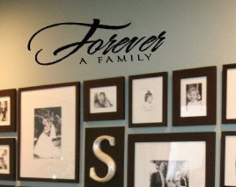 Forever a Family Home Vinyl Wall sayings lettering Decal