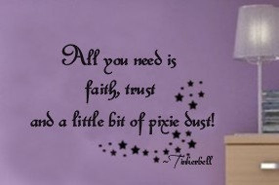 All You Need is Faith trust and Pixie Dust Baby Nursery kids room Vinyl Wall letters lettering Decal