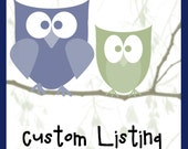 Custom Listing for Loralee