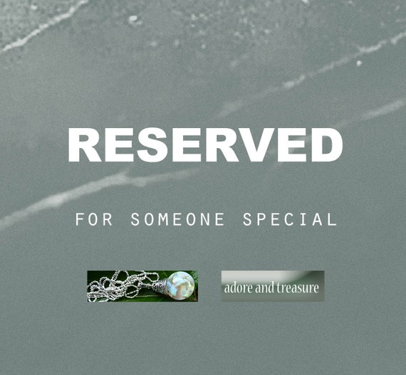 Reserved for Mary Ann
