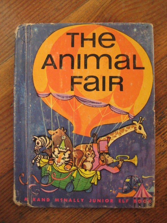 Vintage Children's Book - The Animal Fair (Rand McNally Junior Elf Book 1964)