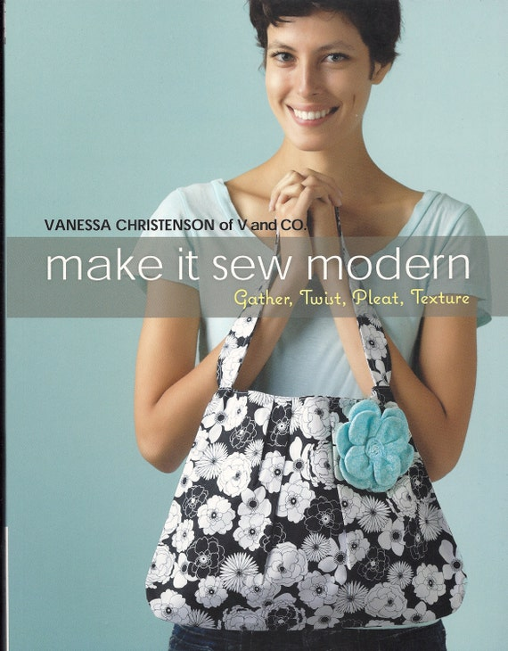 NEW - Vanessa Christenson - Make it Sew Modern Book