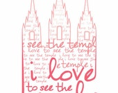 I Love to see the Temple Print
