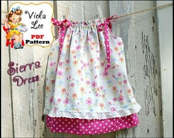 Sierra... Pillowcase Dress Pattern. Toddler Dress Pattern. pdf pattern. Girl's Sewing Pattern.  Infant Dress Pattern. Girls Dress Pattern