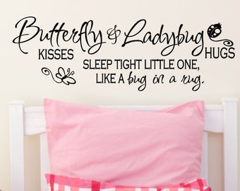 Nursery Wall Decal Quote Butterfly Kisses and Ladybug Hugs Sticker Kids Bedroom Child Bed Room Vinyl Lettering Boy Girl Butterflies Lady Bug