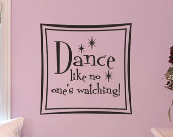 Girls Bedroom Wall Art  Decal Dance Like No One Is Watching
