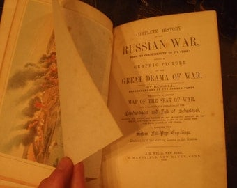 "First Edition 1856 ""The Complete History of the Russian War, From Its Commencement to Its Close"" Russell, Correspondent to the London Times"