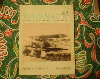 Journal American Aviation Historical Society Summer 1970 Volumer 15 Number 2 Perfect for Dad