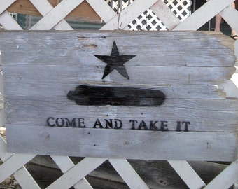 Rustic, Come and Take It - Barnwood, Flag