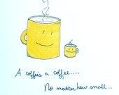 Suess Coffee hand drawn coffee themed greeting card