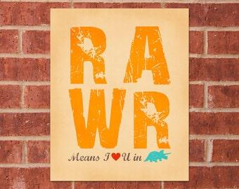 Dinosaur Art Print - 8x10 - RAWR Means I Love You in Dinosaur