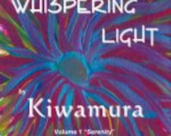 Serenity - WhisperingLight series vol 1