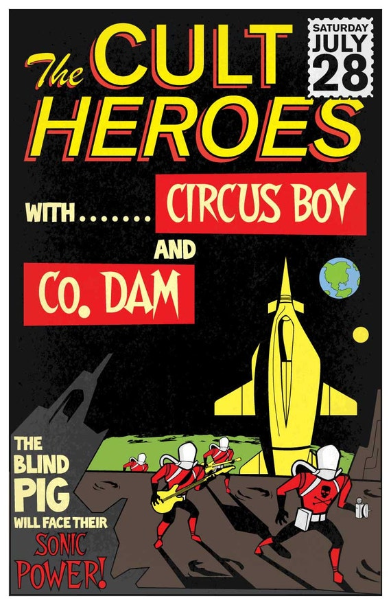 """The Cult Heroes at the Blind Pig 11""""x17"""" show poster"""
