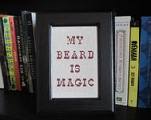 My Beard is Magic cross stitch