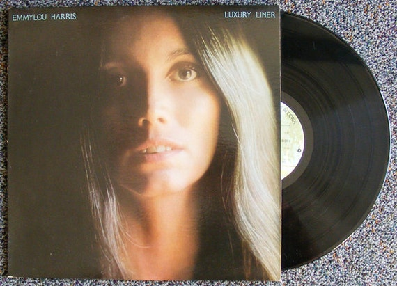 Emmylou Harris: Luxury Liner Record