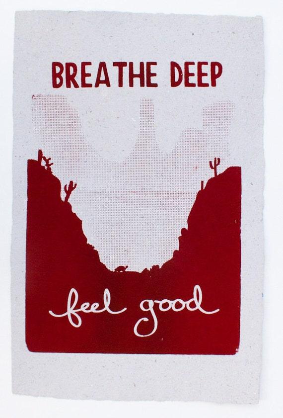 Screenprint on handmade recycled paper - Breathe Deep