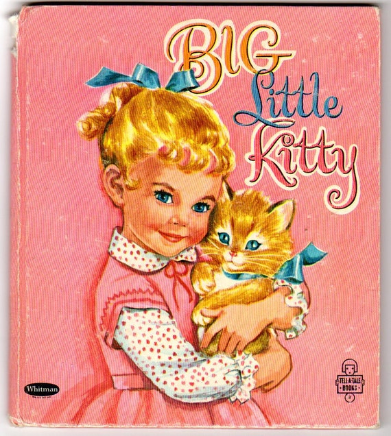 Big Little Kitty Vintage 1953 Whitman Children's Book 2502 by Jan Biggers
