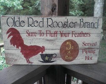 rooster sign, wood sign, primitive sign, Olde Red Rooster Brand Coffee, primitive home decor, country, rustic wall hanging, coffee, rooster