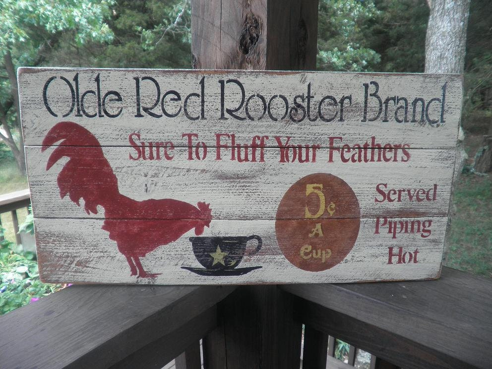 Primitive country sign rooster sign coffee kitchen sign