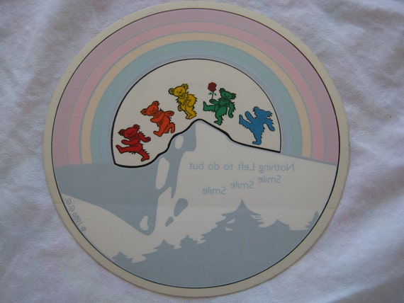 Vintage Grateful Dead Window Sticker Bears Nothing left to do but Smile Rainbow