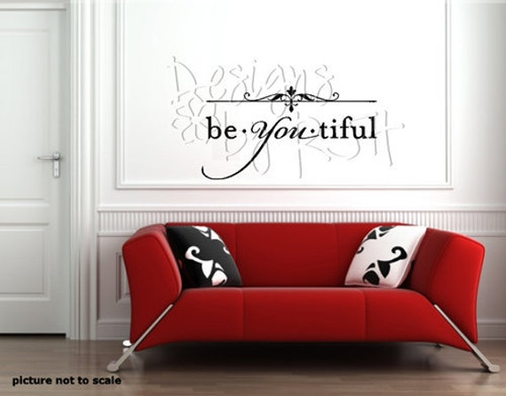 "Be You Tiful -  Vinyl Wall Art Decal - Beautiful, Be You, Family, Friends, Home 15""x8"""