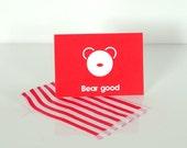 A6 Bear Good Postcard