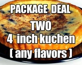 German Kuchen Package - TWO 4 inch Kuchen (Any Flavor)