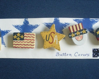 Handmade Wooden Patriotic Button Covers Firecracker, Flag, Star, Uncle Sam, and Apple