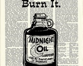 Dictionary Art Prints - Burning the Midnight Oil /  ALWAYS buy one get one free everyday.