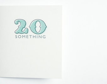 """Greeting Card """"20something"""""""