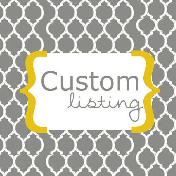 Custom Listing for Karli