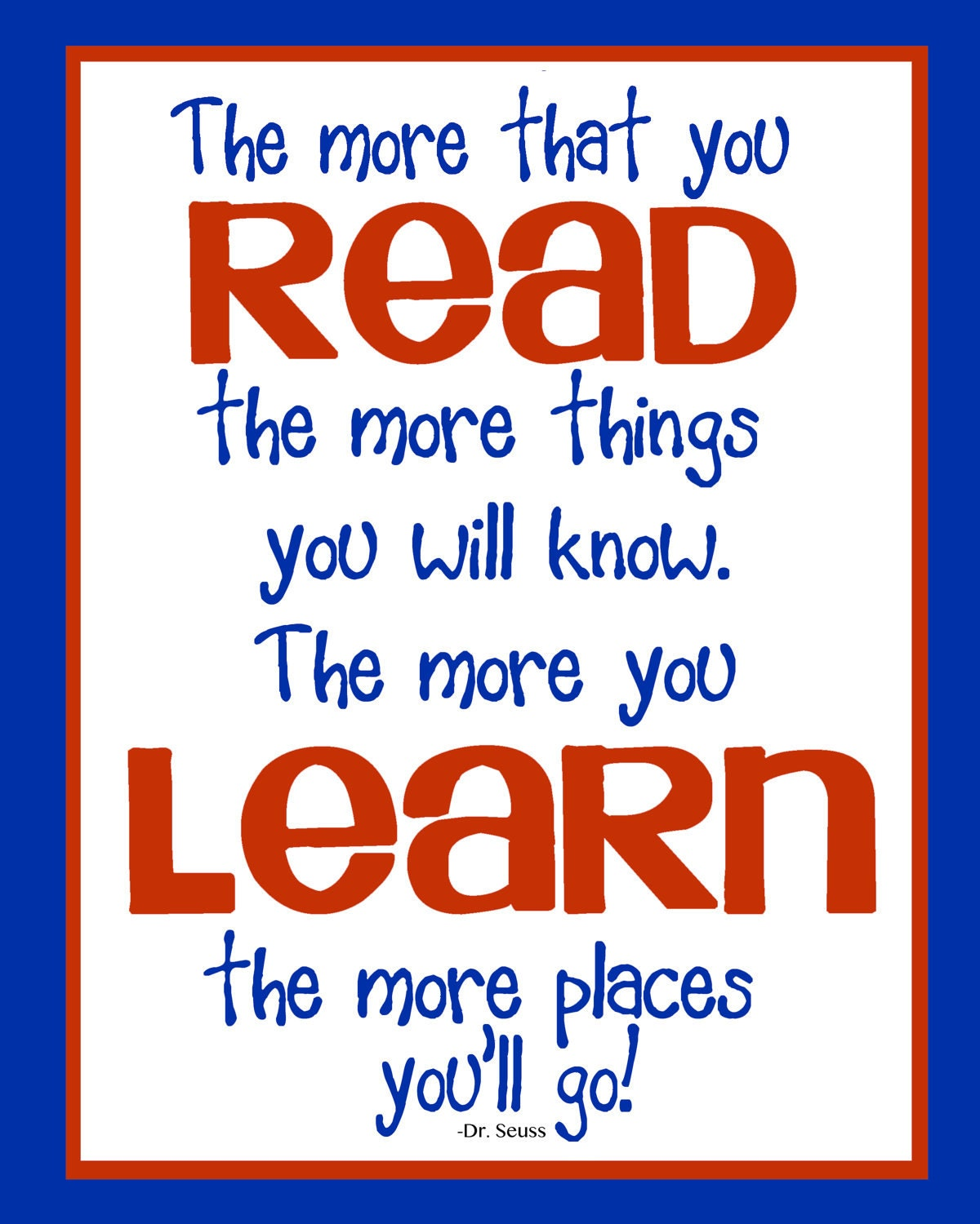 Dr Seuss Quotes Kid: Dr. Seuss Print The More That You READ Children Art By