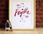 """Non Je Ne Regrette Rien - Edith Piaf 12 x 18""""  screenprint"""
