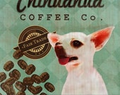 Chihuahua Coffee Co. - 12X12 Modern Vintage Giclee Print - Mixed Media - LHA-295-15