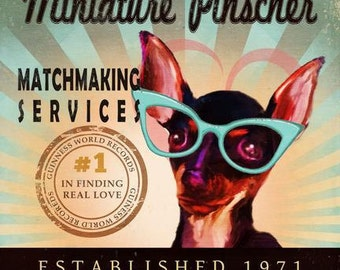 Valentine's Day Gift For Singles - Miniature Pinscher - Matchmaking Services - 12X12 Modern Vintage Giclee Print - Mixed Media - LHA-296-32
