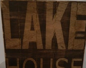New chocolate brown vintage wood sign, unique wood technique Lake House sign 12x12
