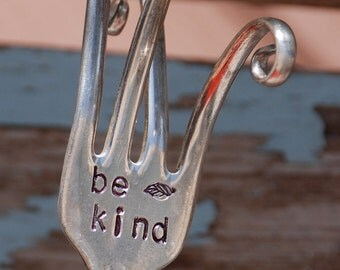 Be Kind hand stamped Fork Garden Art Herb Marker made from Vintage Silver Plate fork recycled  Twisted FORK