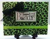 Handmade Funky Black and Green Leopard Print Birthday Card by Anything Scrappy